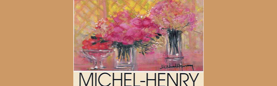 Michel-Henry | Nolan-Rankin Galleries - Houston